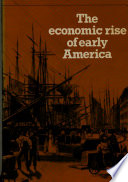 The Economic Rise of Early America