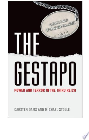 The Gestapo: Power and Terror in the Third Reich - ISBN:9780191646676