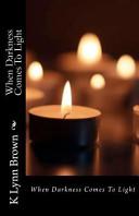 download ebook when darkness comes to light pdf epub