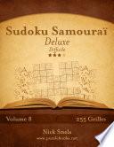 Sudoku Samouraï Deluxe - Difficile - Volume 8 - 255 Grilles par Nick Snels