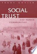 Social Trust And Human Communities