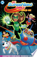 Dc Super Hero Girls Spaced Out 2017 2018 13