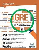GRE Quantitative Reasoning: 520 Practice Questions