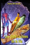 LES CLEFS CACHEES DE LA VIE
