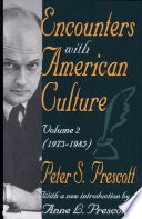 Encounters with American Culture  Volume 2  1973 1985