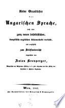 Reine Grundlehre der Ungarischen Sprache