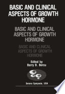 Basic And Clinical Aspects Of Growth Hormone book