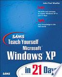 Sams Teach Yourself Microsoft Windows Xp In 21 Days