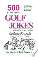 500 All Time Funniest Golf Jokes  Stories   Fairway Wisdom