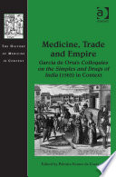 Medicine, Trade and Empire Of India 1563 Was Printed In
