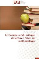 Le Compte rendu critique de lecture   Pr  cis de m  thodologie