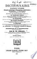 illustration du livre Dictionnaire classique universel français, historique, biographique, mythologique, géographique et étymologique ... Seconde édition, revue et corrigée, etc