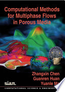 Computational Methods for Multiphase Flows in Porous Media