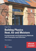 Building Physics  Heat  Air and Moisture  includes eBook