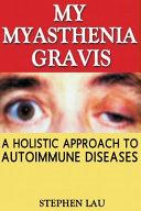 My Myasthenia Gravis