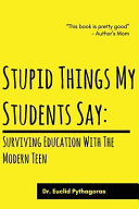 Stupid Things My Students Say