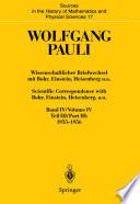 Wissenschaftlicher Briefwechsel mit Bohr, Einstein, Heisenberg u.a. Band IV, Teil III: 1955–1956. Scientific Correspondence with Bohr, Einstein, Heisenberg, a.o. Volume IV, Part III: 1955–1956