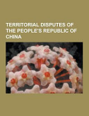 Territorial Disputes of the People s Republic of China