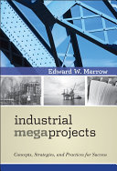 Industrial Megaprojects : ...