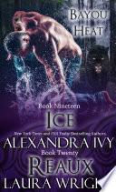 Ice Reaux