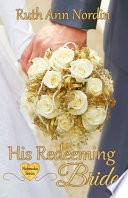 His Redeeming Bride Book PDF