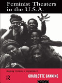 Feminist Theatres in the USA Portrait Of A Key Era In Feminist And