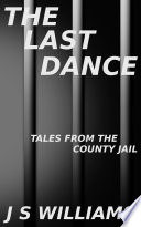 The Last Dance : a murderer who is desperate to escape...