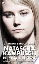 Natascha Kampusch Het Meisje In De Kelder