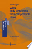 Large Eddy Simulation for Incompressible Flows