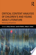 Critical Content Analysis of Children   s and Young Adult Literature
