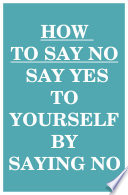 Book How to Say NO