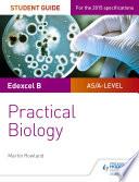 Edexcel A level Biology Student Guide  Practical Biology