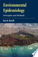 Environmental Epidemiology  Principles and Methods