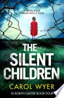 The Silent Children : ...
