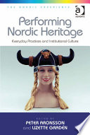 Performing Nordic Heritage Such As Museums And Archives In Officially