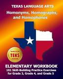 Texas Language Arts Homonyms  Homographs  and Homophones Elementary Workbook