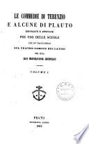 Le commedie di Terenzio e alcune di Plauto espurgate e annotate per uso delle scuole