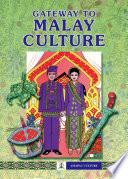 Gateway To Malay Culture 2010 Edition Epub