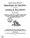 Johann David Michaelis Anmerkungen für Ungelehrte, zu seiner Uebersetzung des Neuen Testaments