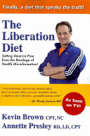 The Liberation Diet