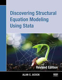 Discovering Structural Equation Modeling Using Stata 13  Revised Edition