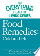 Food Remedies - Cold and Flu