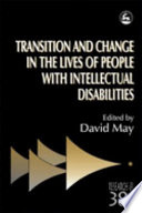 Transition and Change in the Lives of People with Intellectual Disabilities