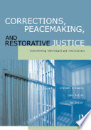Corrections  Peacemaking and Restorative Justice