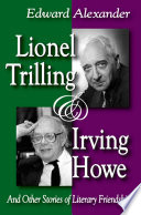 Lionel Trilling and Irving Howe