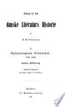 Bidrag til den danske literaturs historie: Oplysningens tidsalder - 1750-1800