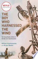 The Boy Who Harnessed The Wind Movie Tie In Edition
