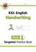 New KS1 English Targeted Practice Book  Handwriting   Year 1