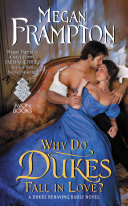 Why Do Dukes Fall In Love? : learn the answer to the question: why...
