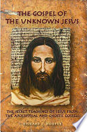 download ebook the gospel of the unknown jesus pdf epub